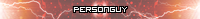 PersonGuy [1439848]